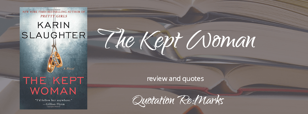 The Kept Woman by Karin Slaughter, a review