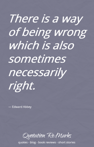 abby-quote-being-wrong-sometimes-right