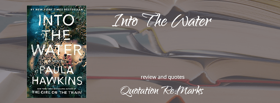 Into the Water by Paula Hawkins, book review and best quotes