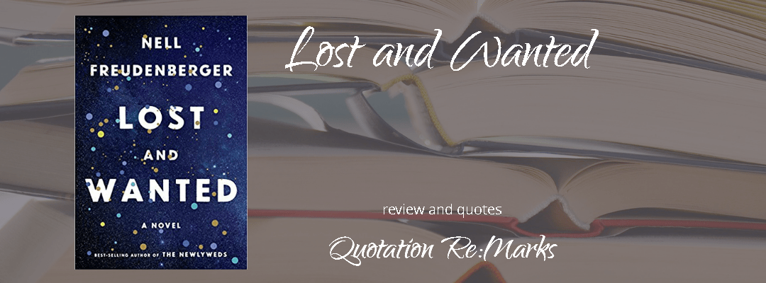 Lost and Wanted by Nell Freudenberger, Book review and best quotes