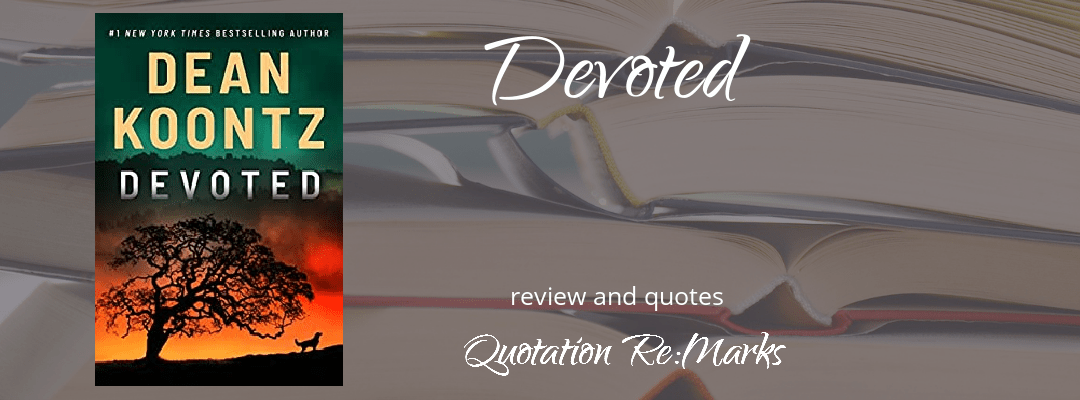Devoted by Dean Koontz, a review