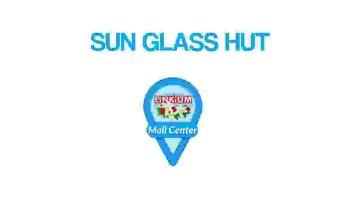 SUN GLASS HUT