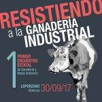 Resistiendo a la ganadería industrial