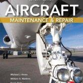 Aircraft Maintenance & Repair, 7th Edition