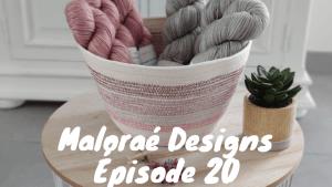 Podacst créatif - Épisode 20 - Maloraé Designs