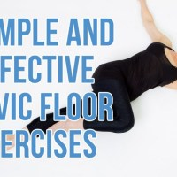 2 simple exercises to strengthen your pelvic floor after birth