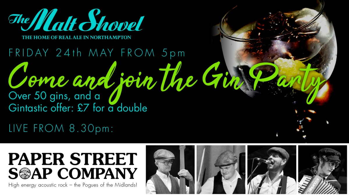 GIN PARTY WITH PAPER STREET SOAP BOX LIVE