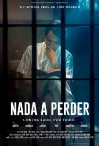 """Poster for the movie """"Nada a Perder"""""""