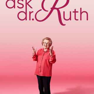 "Poster for the movie ""Ask Dr. Ruth"""