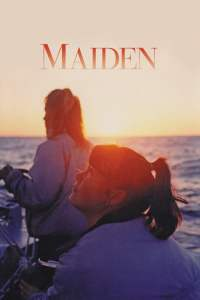 "Poster for the movie ""Maiden"""