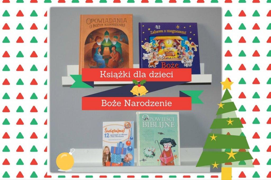 Świąteczne książki o Bożym Narodzeniu