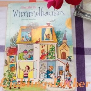 Lieblingsbücher Ein Jahr in Wimmelhausen, Catharina Westphal, Gabriel Verlag