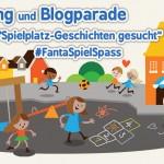 Spielplatz-Geschichten – warum wir dort so liebend gerne sind! Mit großer Verlosungsaktion und Blogparade! #FantaSpielSpass