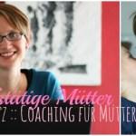 Elke Peetz: Coaching für Mütter ::: Berufstätige Mütter