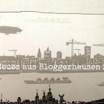 Neues aus Bloggerhausen, Nr. 2