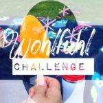 Wohlfühl-Challenge ::: Machst Du mit?