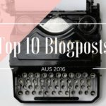 Review 2016: Top 10 Blogposts auf Mama notes