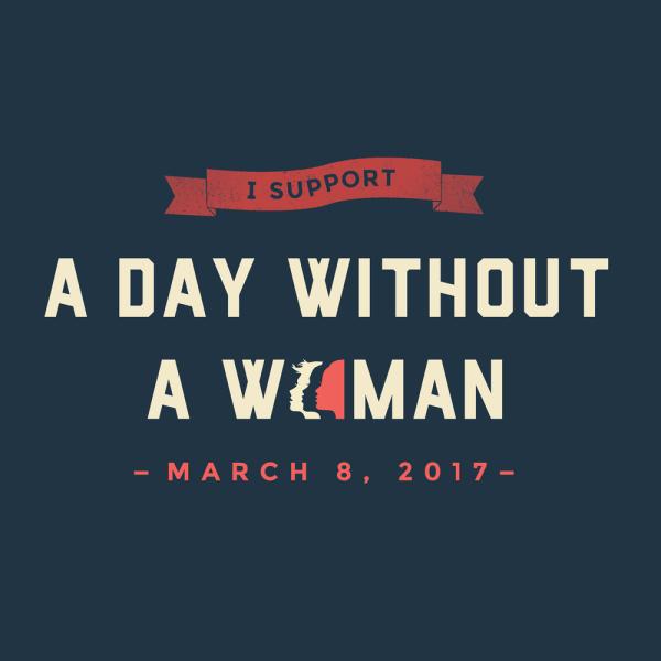 Frauentag: Generalstreik der Frauen - A Day without a Woman