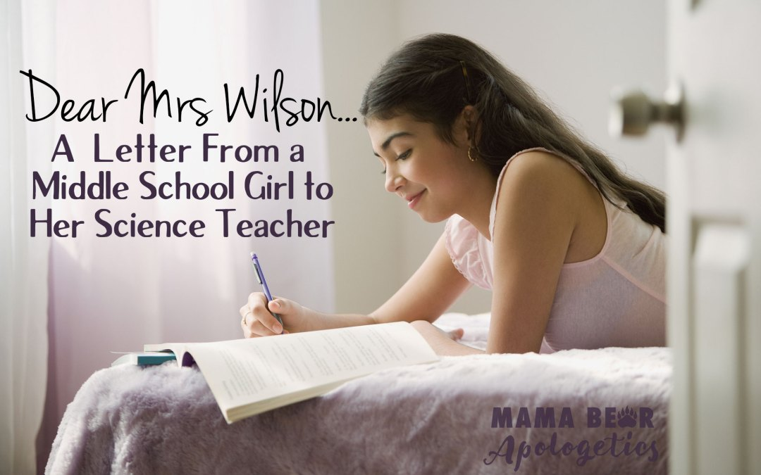 Dear Mrs. Wilson… A Letter from a Middle School Girl to Her Science Teacher