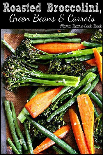 pin this recipe for Roasted Broccolini, Green Beans and Carrots for later!
