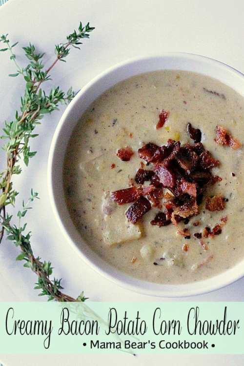 A luxurious chowder loaded with bacon, corn and creamy potato goodness. Self thickened, this bowl of goodness is 100% delicious and perfect for a cool winter dinner. #soup #chowder #bacon #mamabearscookbook