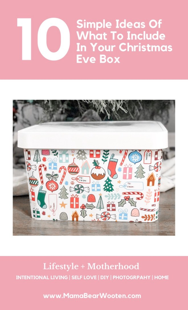 10 Simple Ideas Of What To Include In Your Christmas Eve Box Mama Bear Wooten