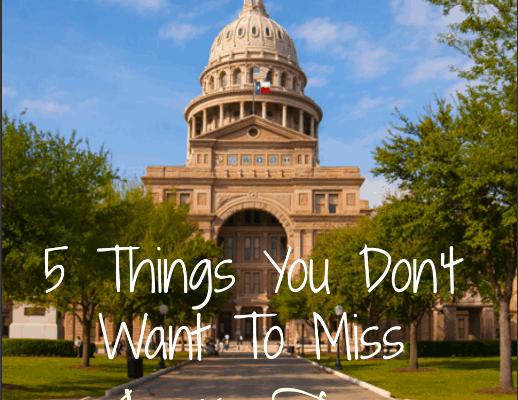 5 things you don't want to miss in Austin, Texas!