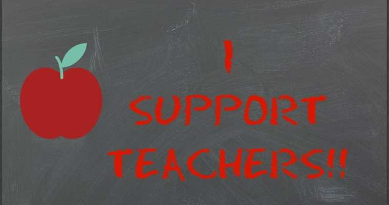 Teachers everywhere…I support you!