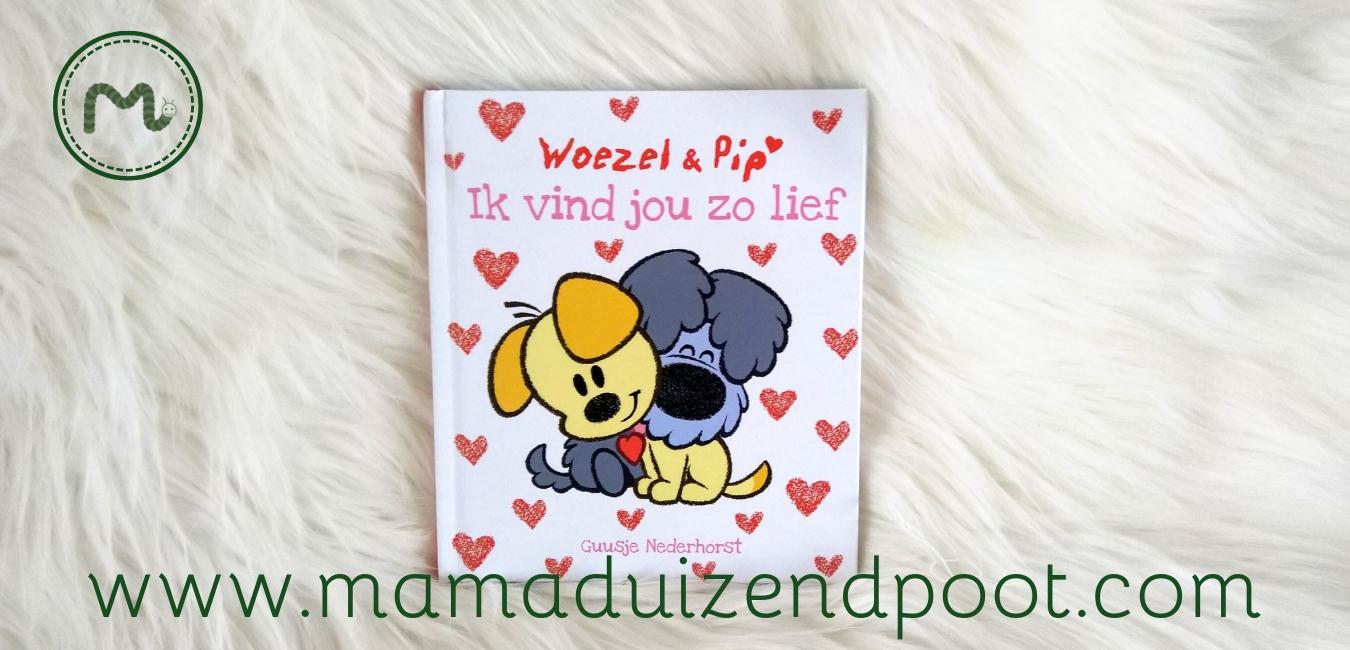Woezel & Pip: Ik vind jou zo lief