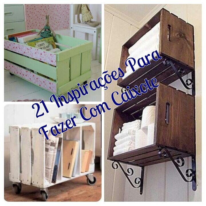 21 Inspirações Para Fazer Com Caixote