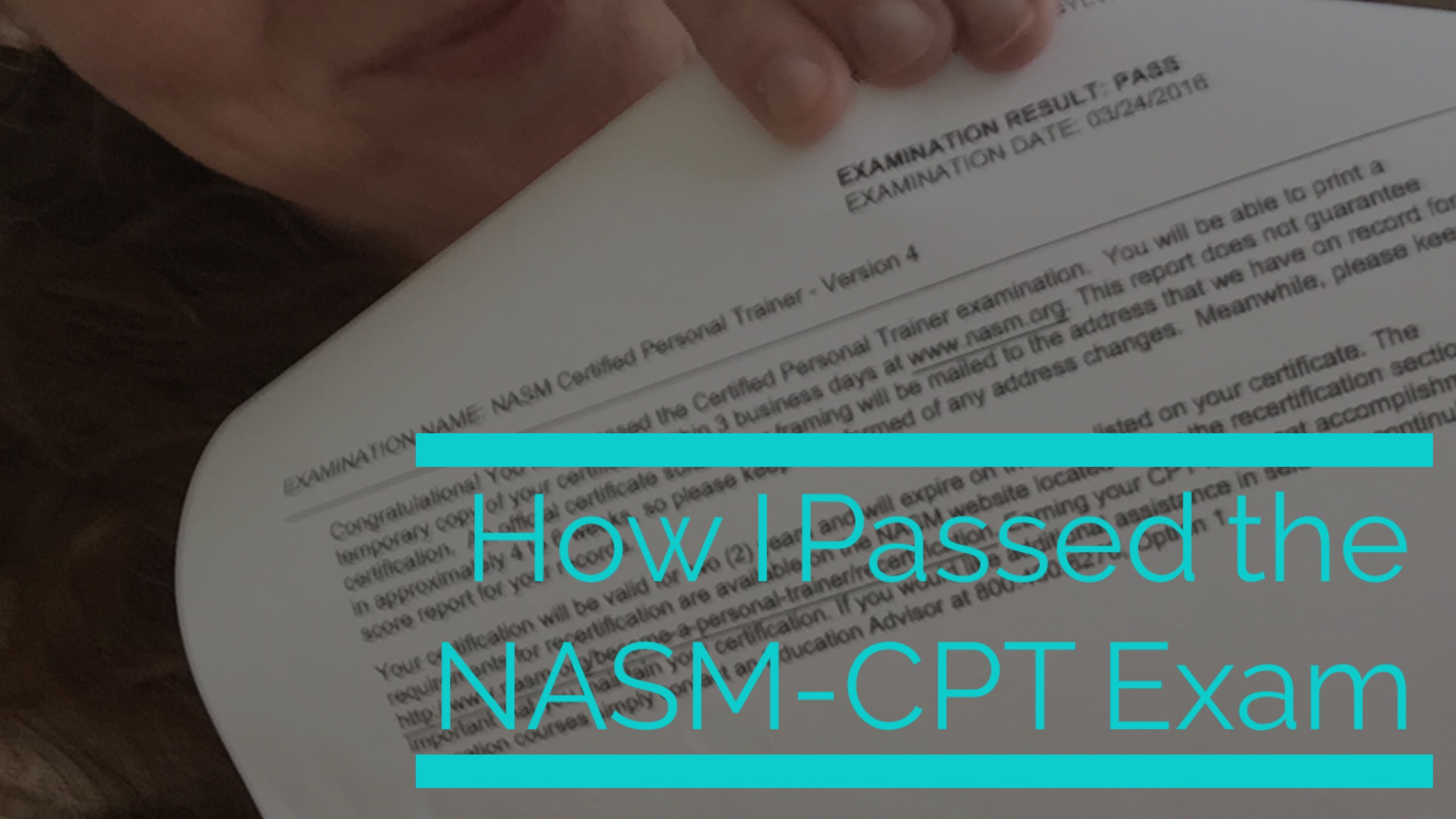 How I Passed The Nasm Cpt Exam Mama Exercises
