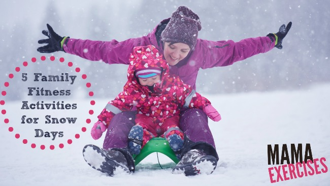 5 Family Fitness Activities for Snow Days