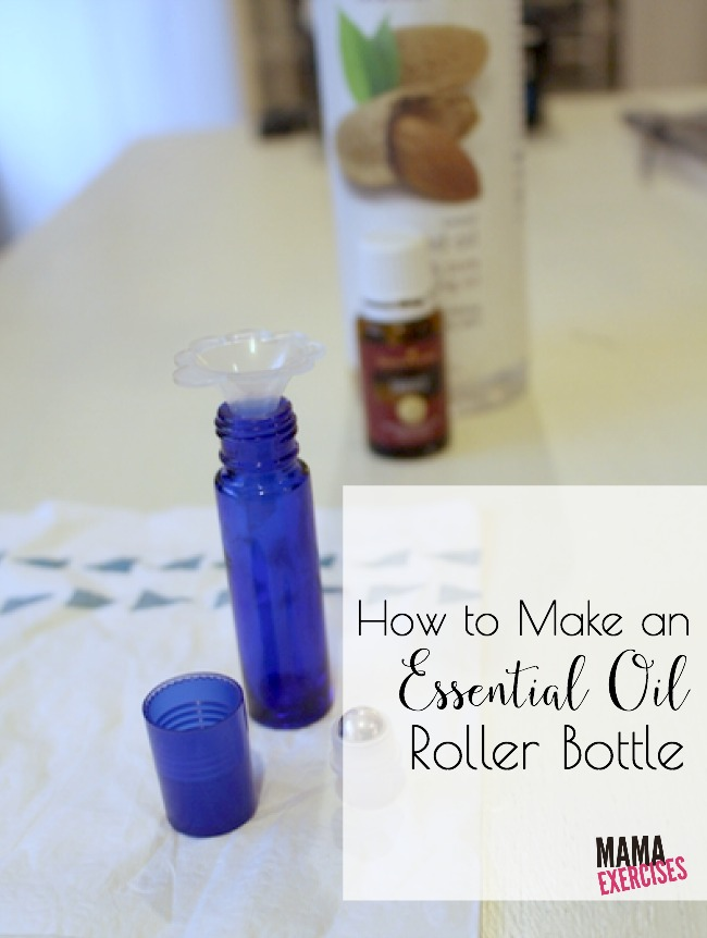 How to Make an Essential Oils Roller Bottle - MamaExercises.com