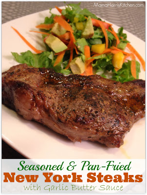 Seasoned & Pan-Fried NY Steaks with Garlic Butter Sauce