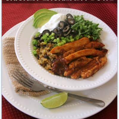 "Healthy Chicken Enchilada Bowl & the Tyson Foods ""Just Add This"" Program"