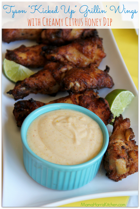 """Ad: Easy Party Food! Tyson """"Kicked-Up"""" Grillin' Wings with Creamy Citrus Honey Dip"""