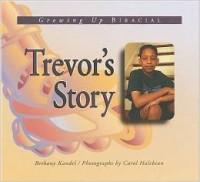 trevors story