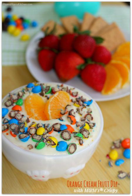 Orange Cream Fruit Dip with M&M's® Crispy #CrispyComeback #ad - Mama Harris' Kitchen