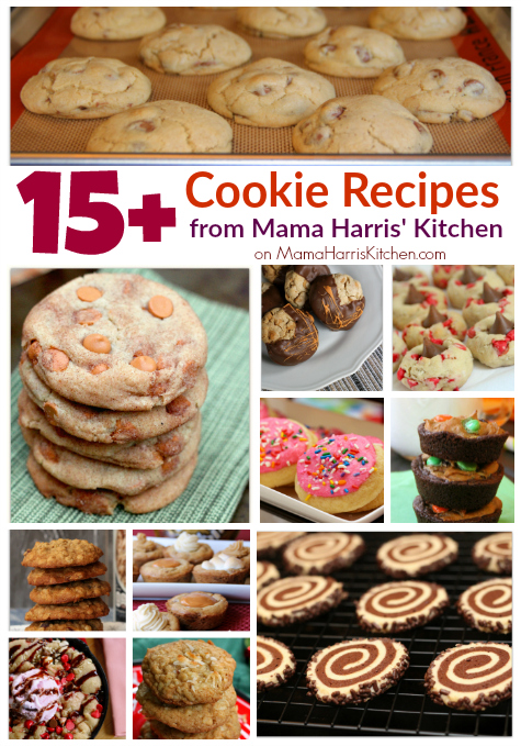 15+ Cookie Recipes from Mama Harris' Kitchen | Mama Harris' Kitchen