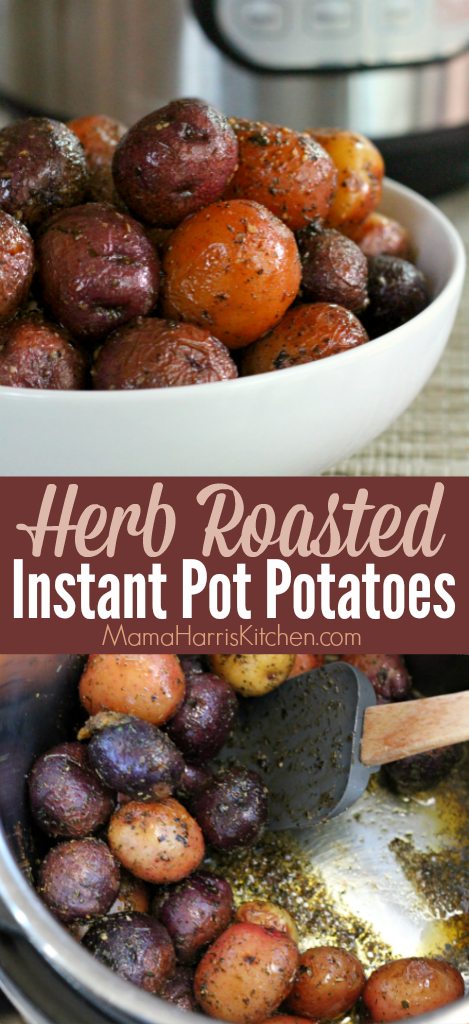 Herb Roasted Instant Pot Potatoes | Mama Harris' Kitchen