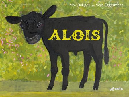 Cover von Max Bolliger und Vera Eggermann: Alois
