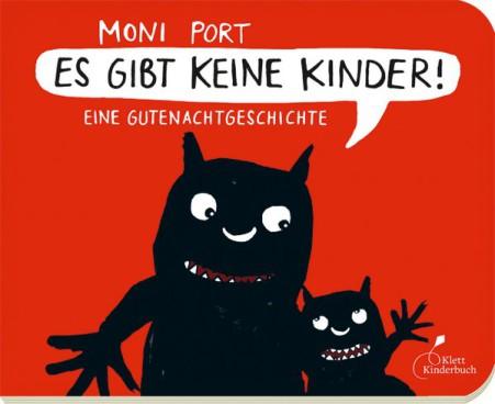 Moni Port: Es gibt keine Kinder