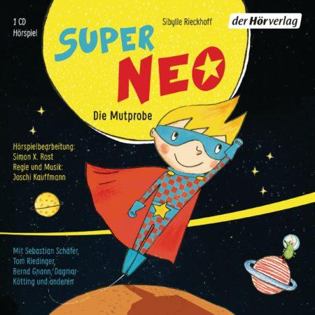 Super Neo - Die Mutprobe von Sibylle Rieckhoff