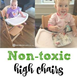 Non-toxic high chairs **Updated 2017**