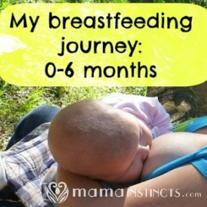 My breastfeeding journey: 0-6 months