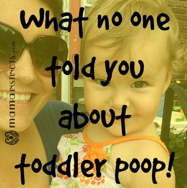 What no one told you about toddler poop! – Mama Instincts®