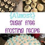{Almost} sugar free frosting recipe