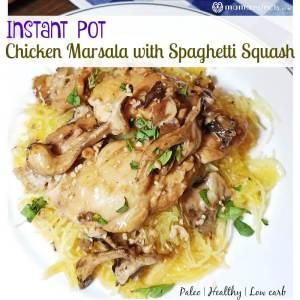 Instant Pot Chicken Marsala with Spaghetti Squash