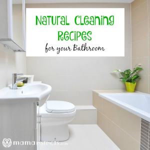 Natural Cleaning Recipes for your Bathroom