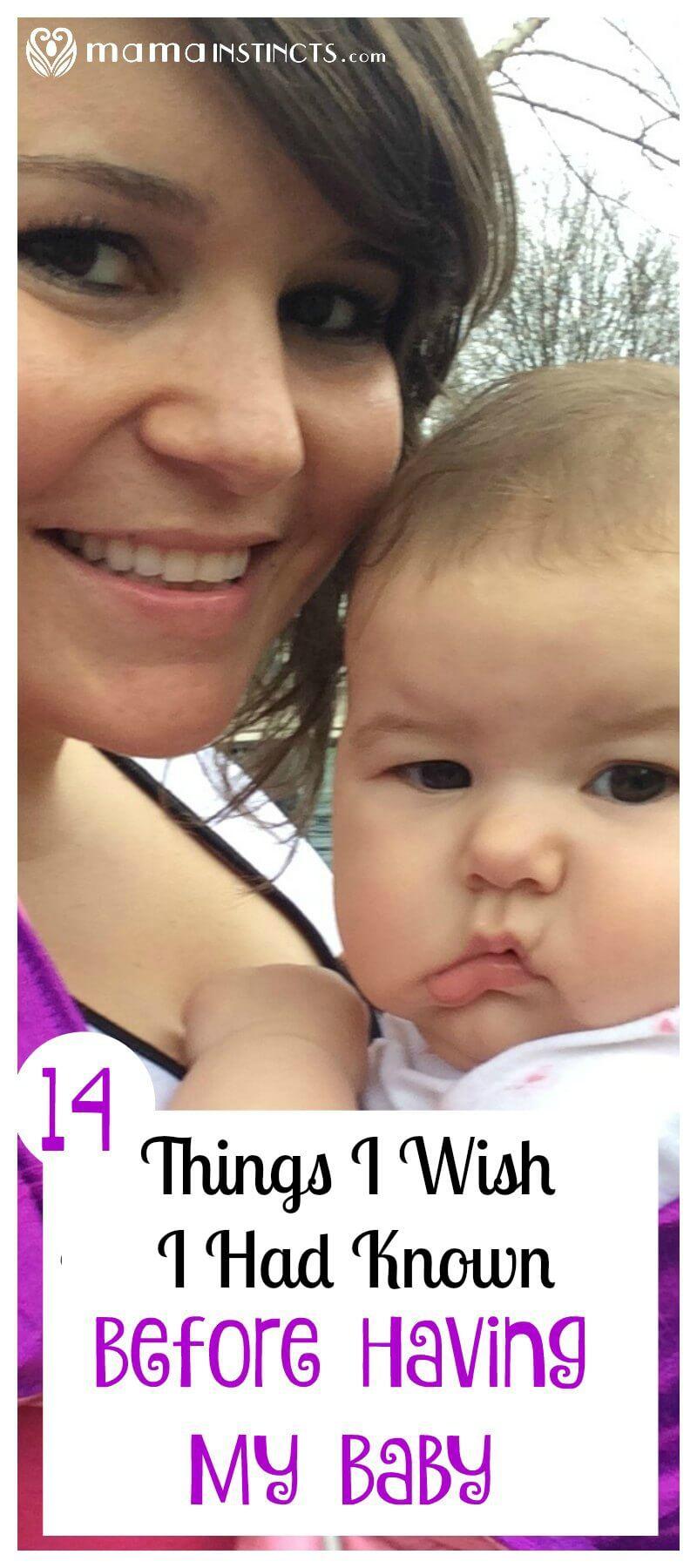 14 Things I Wish I Had Known Before Having My Baby – Mama ...